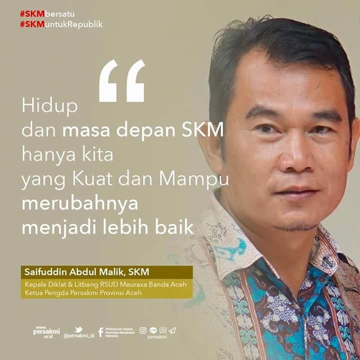 Quote Syaifuddin Abdul Malik, SKM