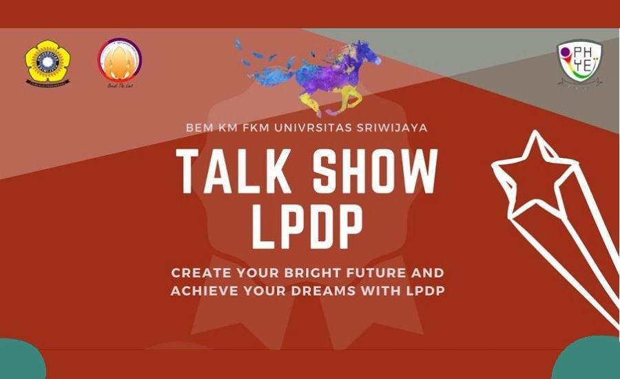 Yuk Daftar Talkshow Beasiswa LPDP Bersama BEM KM FKM UNSRI - Header
