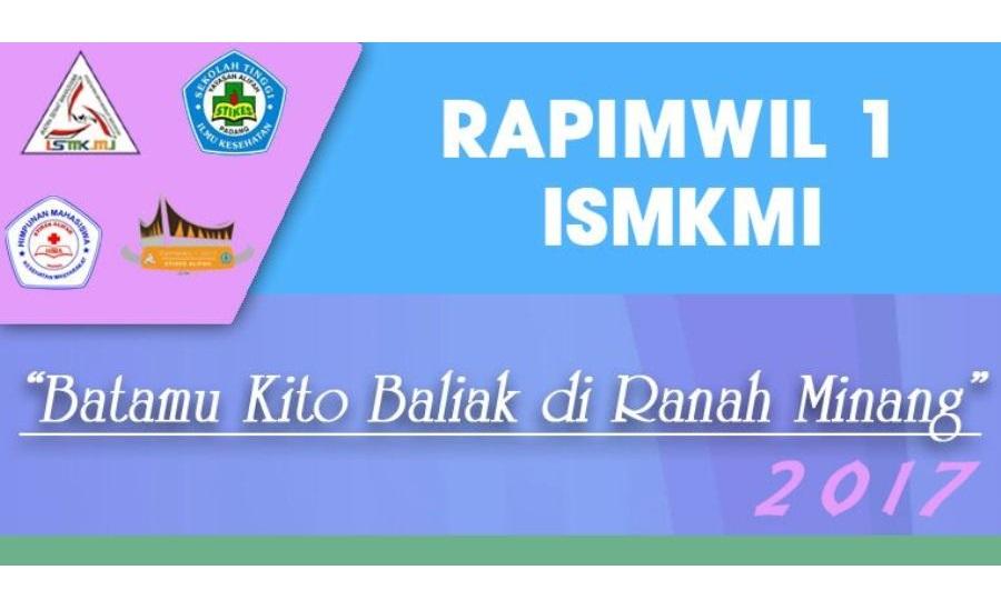Persiapkan Dirimu Untuk Memeriahkan Rapimwil 1 ISMKMI di Kota Padang