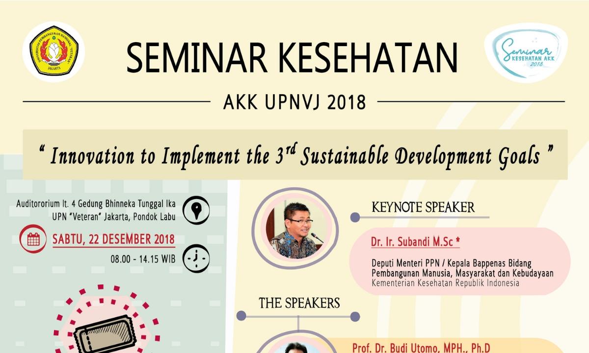 Yuk Ikutan Seminar AKK UPN Veteran Jakarta 2018, Catat Tanggalnya!