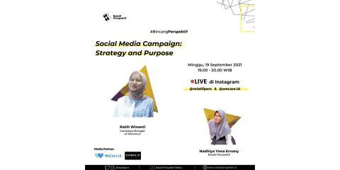 Bincang Perspektif Tentang Sosial Media Campaign Strategy and Purpose