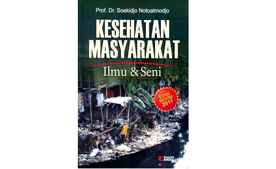 Buku Kesehatan Masyarakat, Ilmu & Seni - Ed Revisi 2011, Soekidjo Notoatmodjo - Cover