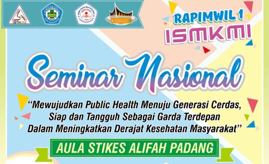 Profesi Kesmas Dimasa yang Akan Datang, Seminar Nasional STIKes Alifah Padang